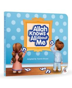 Allah Knows All About Me