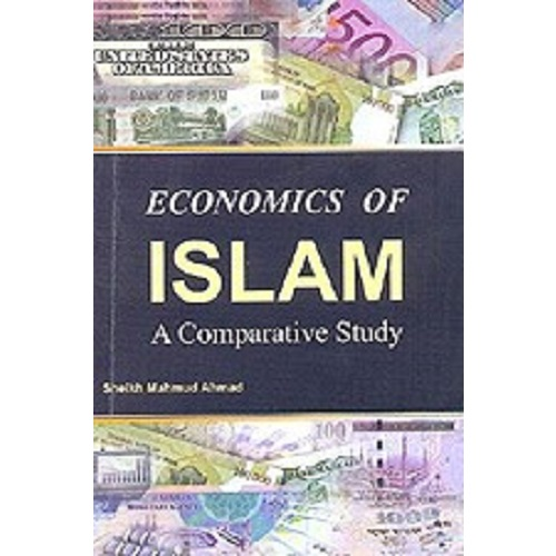Economics of Islam - A Comparative Study