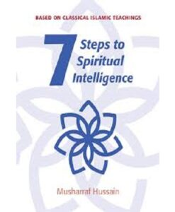 7 Steps to Spiritual Intelligence (Kube Publishing)
