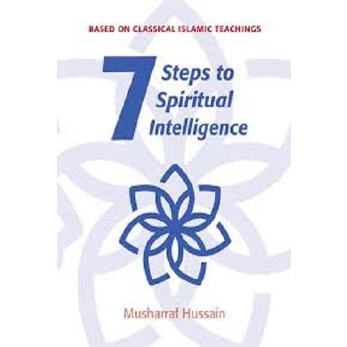7 Steps to Spiritual Intelligence (Kube Publishing)
