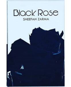 Black Rose by Sheefa Zarma