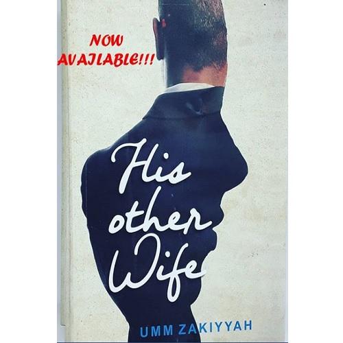His Other Wife by Umm Zakiyyah (Nigeria Edition)