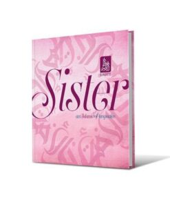 Sister: An Islamic Perspective by Siratt