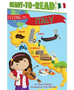 Living in . . . Italy By Chloe Perkins (Author), Tom Woolley (Illustrator)
