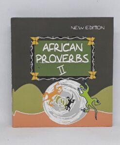 African Proverbs II