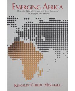 emerging africa by Kingsley Chiedu Moghalu (Author)