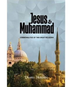 Jesus and Muhammad By Daniel Hummel