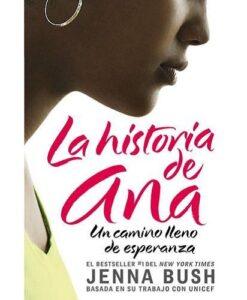 Ana's Story By Jenna Bush Hager