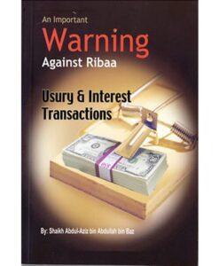 Important Warning Against Ribaa By Abdul Aziz bin Abdullah bin Baz