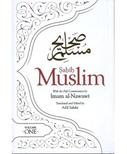 Sahih Muslim With the Full Commentary By Imam Nawawi (Vol 1 - 3)