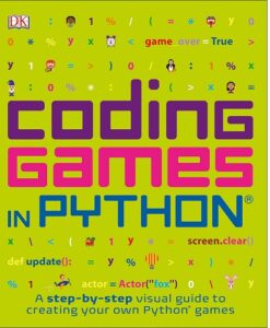 Coding Games in Python by D.K. Publishing