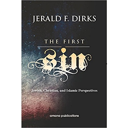 The First Sin: Jewish, Christian, and Islamic Perspectives