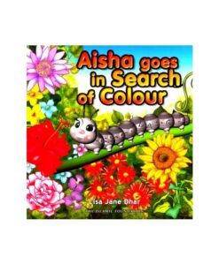 AISHA GOES IN SEARCH OF COLOUR