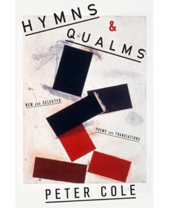 Hymns & Qualms byPeter Cole(Author)
