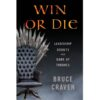Win or Die By Bruce Craven