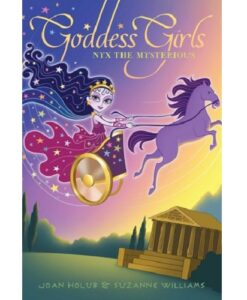 Goddess Girls #22: Nyx the Mysterious By Joan Holub and Suzanne Williams