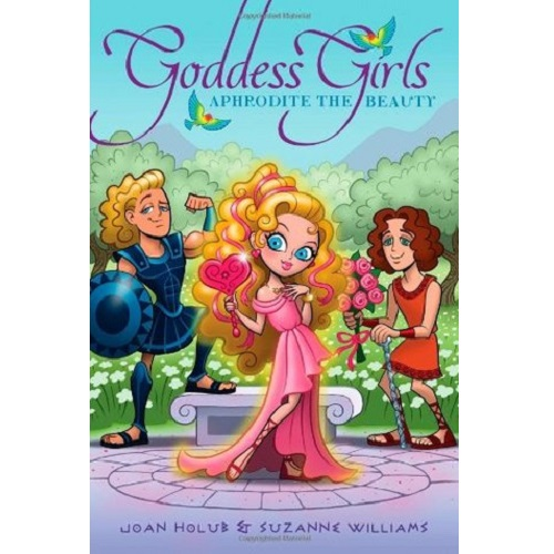 Goddess Girls #3: Aphrodite the Beauty By Joan Holub and Suzanne Williams