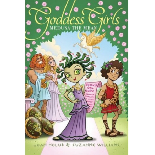 Goddess Girls #8: Medusa the Mean By Joan Holub and Suzanne Williams