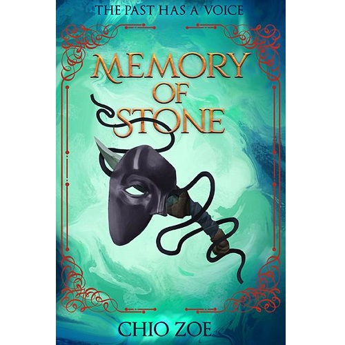 Memory of Stone: The Past has a Voice By Chio Zoe