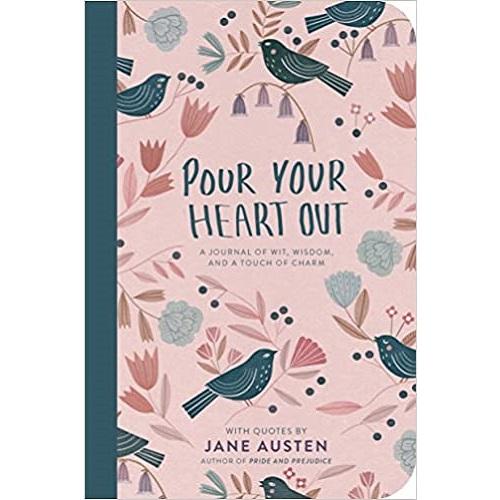 Pour Your Heart Out (Jane Austen) Paperback