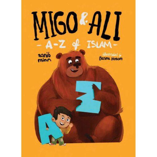 Migo And Ali: A-Z of Islam by Zanib Mian