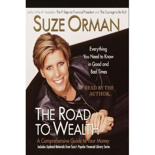 The Road to Wealth: A Comprehensive Guide to Your Money by Suze Orman