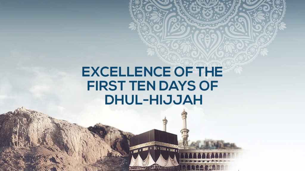 best 10 days of dhul-hijjah