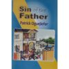 The Sins of the Father by Patrick Oguejiofor