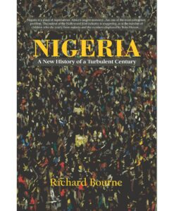 Nigeria: A New History of a Turbulent Century by Bronwen Manby