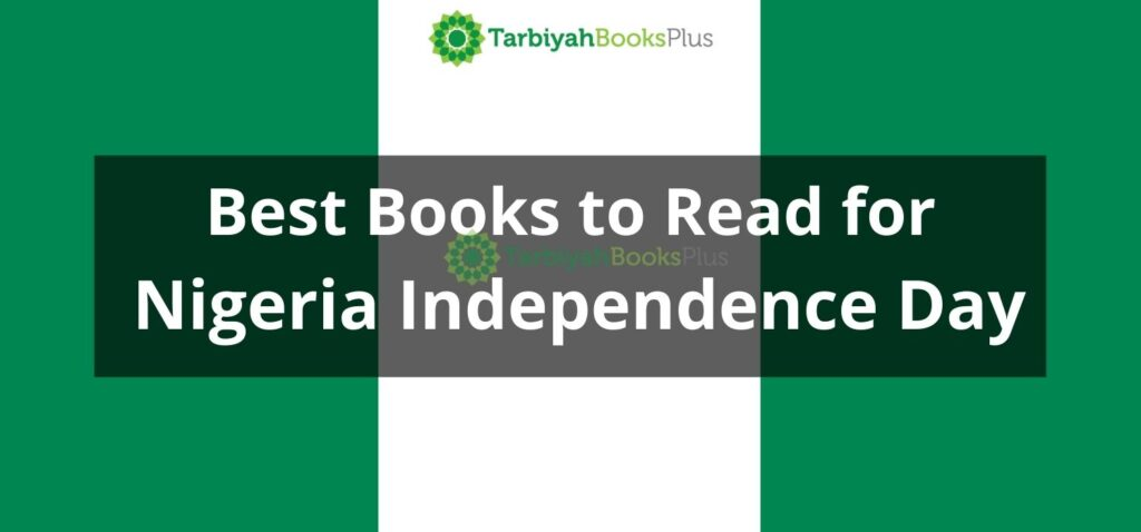 Best Books to Read for Nigeria Independence Day