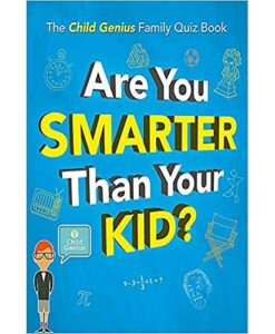 Are you smarter than your kid