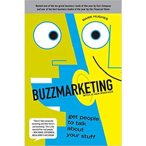 Buzz Marketing by Mark Hughes