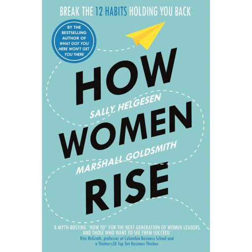 How Women Rise by Sally Helgesen