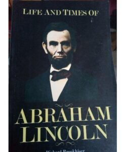 Life And Times of Abraham Lincoln By Richard Brookhiser