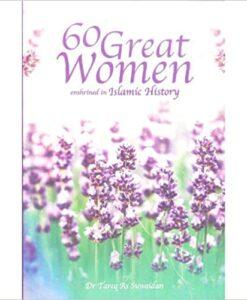 60 Great Women Enshrined in Islamic History