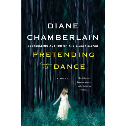 Pretending to Dance By Diane Chamberlain