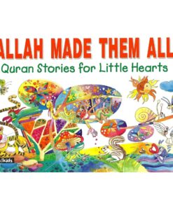 Allah Made Them All By Khadija Lockhat