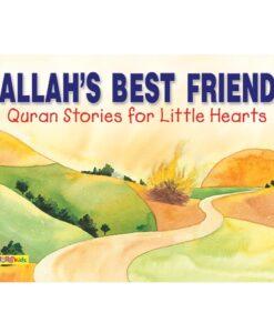 Allah's Best Friend Look Inside By Saniyasnain Khan
