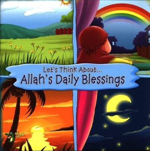 Allah's Daily Blessings ( Let's Think About)