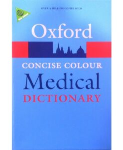 Concise Colour Medical Dictionary By Oxford University Press