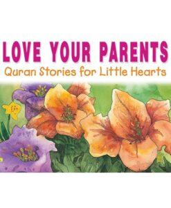 Love Your Parents By Saniyasnain Khan