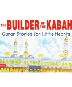 Builder of the Kabah By Saniyasnain Khan