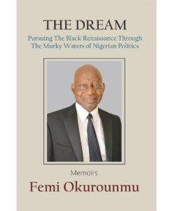 The Dream By Femi Okurounmu