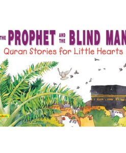 The Prophet and the Blind Man By Saniyasnain Khan