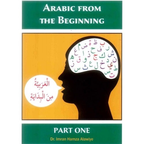 Arabic From The Beginning Part 1 By Dr. Imran Hamza Alawiye