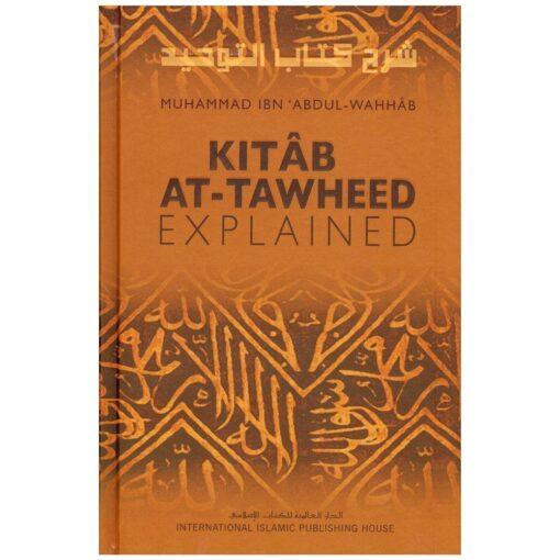 Kitab At Tawheed - Explained By Muhammad Ibn 'Abdul-Wahhab