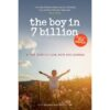 The Boy in 7 Billion By Callie Blackwell