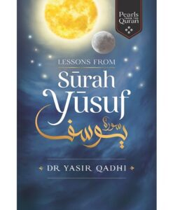 Lessosns from Surah Yusuf