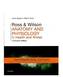Ross & Wilson Anatomy and Physiology