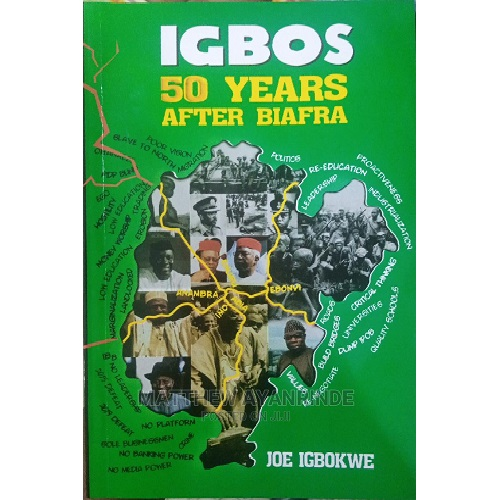 Igbo's 50 years after Biafra